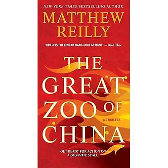 The Great Zoo of China by Matthew Reilly - 9781476749570 Book