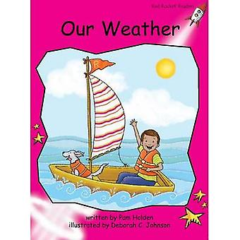Our Weather by Pam Holden - Deborah Johnson - 9781927197578 Book