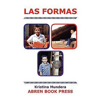 Las Formas by Kristina Mundera - 9781937314071 Book