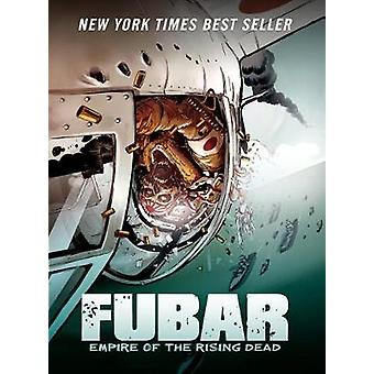 Fubar - Empire of the Rising Dead by Jeff McComsey - 9781945762024 Book