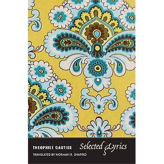 Selected Lyrics by Theophile Gautier - 9780300181555 Book