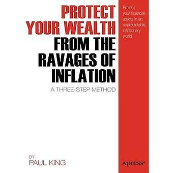Suojata vaurautta tuhoilta inflaation - kolmivaiheinen järjestys luona