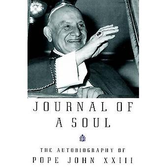 Journal of a Soul (New edition) by John XXIII -Pope - 9780385497541 B