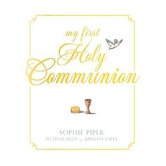 My First Holy Communion by Sophie Piper - 9781557256966 Book