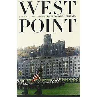 West Point - A Bicentennial History by Theodore J. Crackel - 978070061