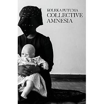 Collective Amnesia by Putuma & Koleka