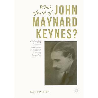Whos Afraid of John Maynard Keynes by PAUL DAVISON