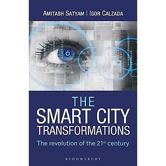 Smart City Transformations by Amitabh Satyam
