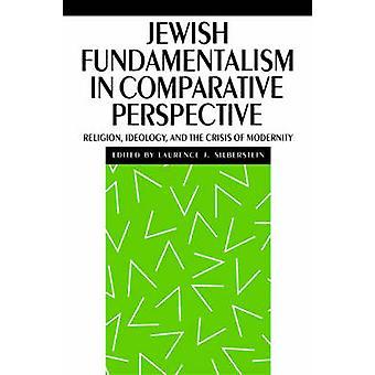 Fundamentalismo judío en perspectiva comparativa religión ideología y la Crisis de la moralidad por Thompson y Anthony