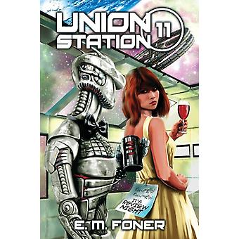 Review Night on Union Station by Foner & E. M.