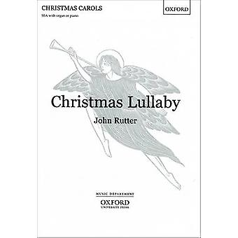 Christmas Lullaby by By composer John Rutter