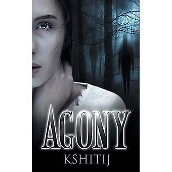 Agony by Kshitij