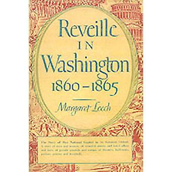 Reveille in Washington 18601865 by Leech & Margaret