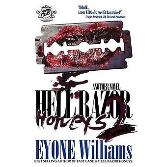 Hell Razor Honeys 2 Furious The Cartel Publications Presents by Williams & Eyone