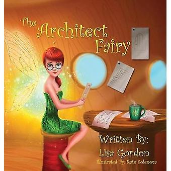 The Architect Fairy by Gordon & Lisa M.