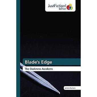 Blades Edge by Human James