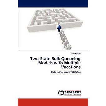 TwoState Bulk Queueing Models with Multiple Vacations by Kumar & Vijay