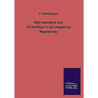 Wer wandern will by Helmberger & F.