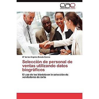 Seleccin de personal de ventas utilizando datos biogrficos by Oviedo Garca Mara de los ngeles
