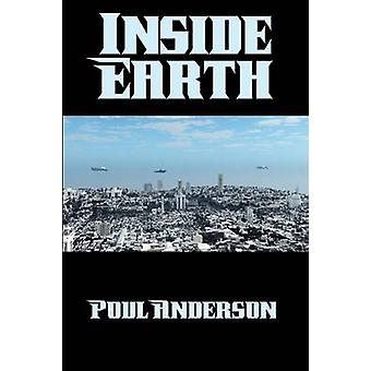 Inside Earth by Anderson & Poul