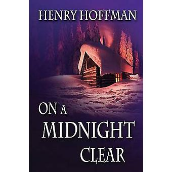 On A Midnight Clear by Hoffman & Henry