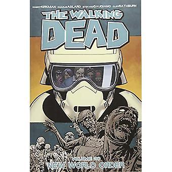 The Walking Dead Volume 30 - Ny verdensorden av Robert Kirkman - 97815