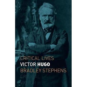 Victor Hugo by Bradley Stephens - 9781789140842 Book