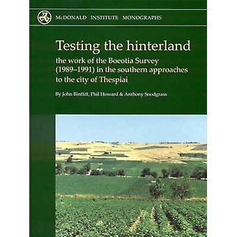 Testing the Hinterland - The Work of the Boeotia Survey (1989-1991) in