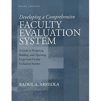 Developing a Comprehensive Faculty Evaluation System - A Guide to Desi