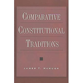 Comparative Constitutional Traditions (Teaching Texts in Law and Politics)