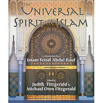 Universal Spirit of Islam: From the Koran and Hadith