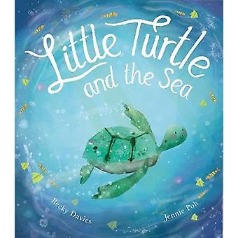 Little Turtle and the Sea by Becky Davies - 9781788815802 Book