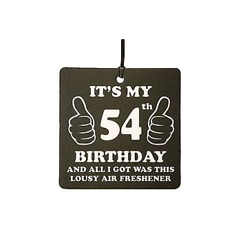 54th Birthday Lousy Car Air Freshener
