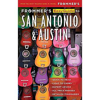 Frommers EasyGuide to San Antonio and Austin by Edie Jarolim - 978162