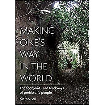 Making One & apos;s Way in the World - The Footprints and Trackways of Prehis