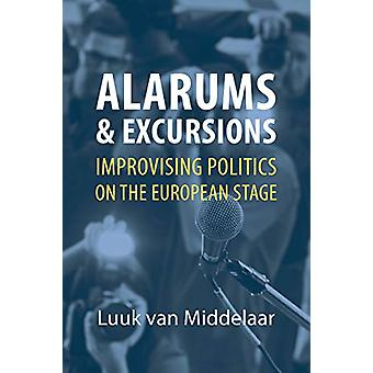 Alarums och utflykter av Luuk Van Middelaar - 9781788212779 Bok