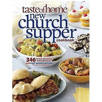 Taste of Home New Church Supper Cookbook by Taste of Home - 978161765