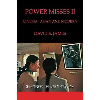 Power Misses II: Cinema Asian and Modern