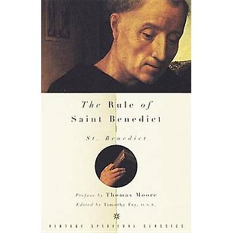 The Rule of St Benedict by Benedict & St