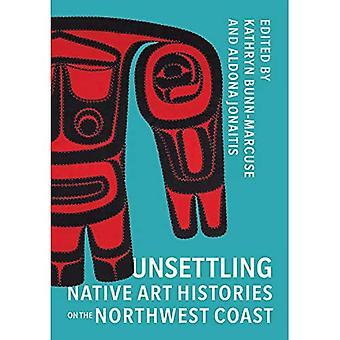 Inquietanti storie d'arte nativa sulla costa nord-occidentale (Arte nativa del Pacifico nord-occidentale: una serie di Bill Holm Center)