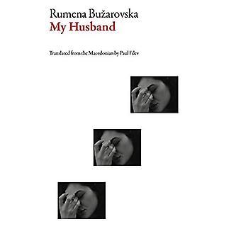 My Husband (Macedonian Literature)