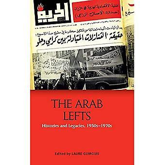 De arabiska vänstern: Historier och arv, 1950-talets 1970-tal