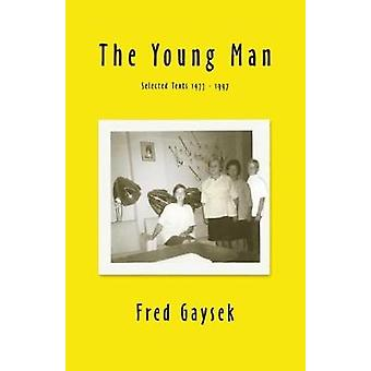 The Young Man by Gaysek & Fred