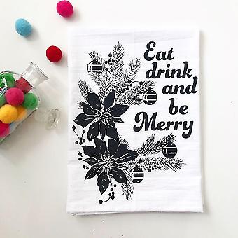 Eet drank en wees vrolijk katoenen keukenhanddoek