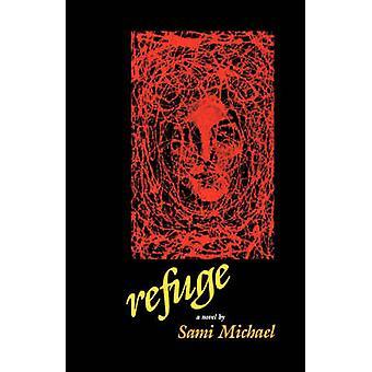 Refuge - A Novel by Sami Michael - 9780827603080 Book