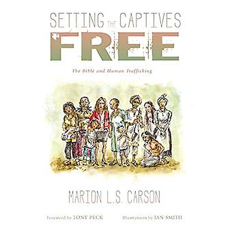 Setting the Captives Free by Marion L S Carson - 9781498233460 Book