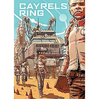 Cayrels Ring by Shannon W Lentz