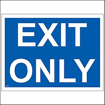 VE015 Exit Only Sign