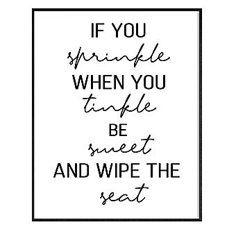 GNG FRAMED Funny Bathroom Wall Art Quotes Posters Decor Inspirational - A3 - IF YOU SPRINKLE WHEN YOU TINKLE