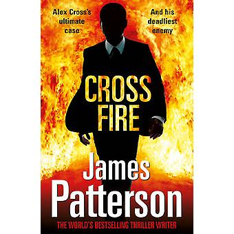 Cross Fire - (Alex Cross 17) by James Patterson - 9780099553731 Book